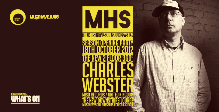 MHS Soundsystem Season Opening Party with Charles Webster.